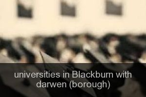 Universities in Blackburn with darwen (borough)