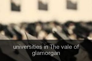 Universities in The vale of glamorgan